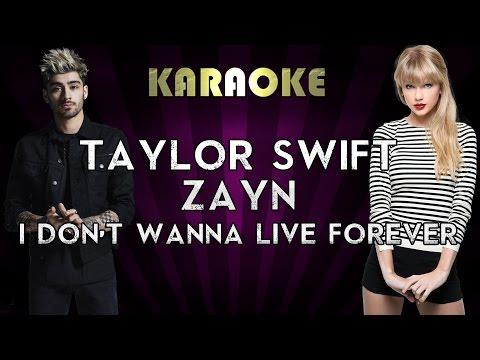 ZAYN & Taylor Swift - I Don't Wanna Live Forever | HIGHER Key Karaoke Instrumental Lyrics