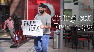 Giving out free hugs!   Sahil Bedi