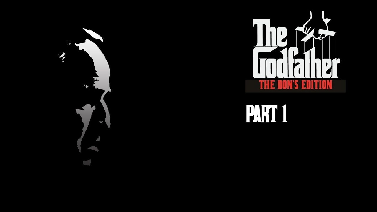 the godfather the dons edition walkthrough