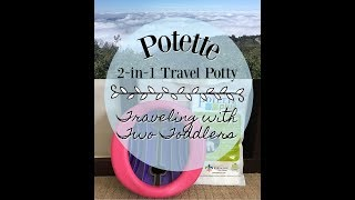 Potette 2-in-1 Travel Potty: Traveling & Outdoor Adventures with Two Potty Trained Toddlers