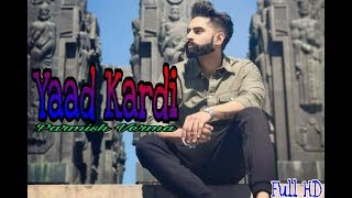 Yaad Kardi ( official song 2018) parmish Verma || Punjabi music