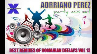BEST REMIXES OF ROMANIAN DEEJAYS VOL 13