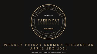 Friday Sermon Discussion 2nd April 2021: 'Rightly Guided Caliphs – Hazrat Uthman (ra)