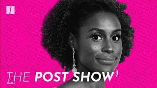 Issa Rae Brings New Voices To The Table | The Post Show