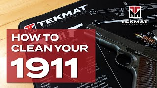 How to Clean a 1911 Pistol  | TekMat | Basic Gun Cleaning