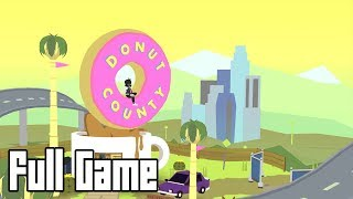Donut County (Full Game Walkthrough, No Commentary)