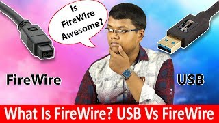 What Is FireWire? USB Vs FireWire Hindi