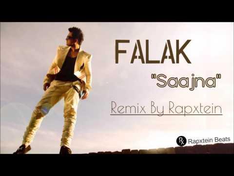 Falak - Saajna Remix By Rapxtein