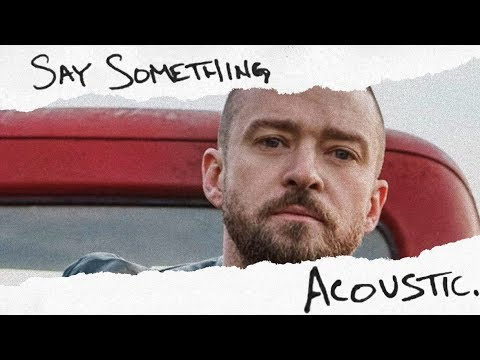Justin Timberlake  Say Something feat Chris Stapleton Acoustic