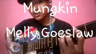 Download Melly goslaw - Mungkin Cover Mas IpuL Mp3