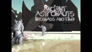 Ancient Astronauts - give it to you (featuring Monsoon)