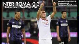 INTER-ROMA 0-3 - Radiocronaca di Francesco Repice (5/10/2013) da Radiouno RAI