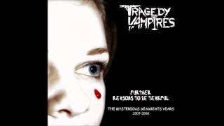 Tragedy Vampires   The Last Laugh
