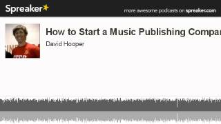 How to Start a Music Publishing Company (made with Spreaker)