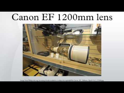 Canon EF 1200mm lens