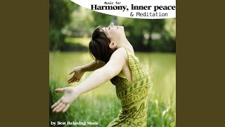 Music for Harmony, Inner Peace and Meditation