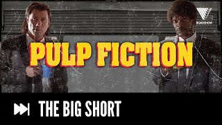 Pulp Fiction Explained In One Minute | THE BIG SHORT