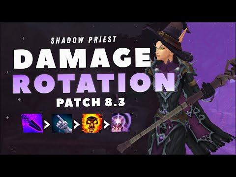 Shadow Priest Rotation 8.3: MAXIMIZE Your DPS!