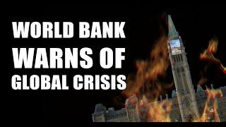 World Bank Warns of GLOBAL CRISIS! Fed Could Trigger Panic SELLOFF!