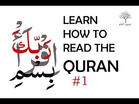 Learn How To Read The Quran Part1