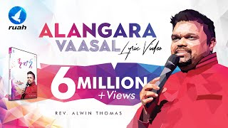 Alangara Vaasalale, Official Lyrics Video By Pastor Alwin Thomas From Nandri 6 Album