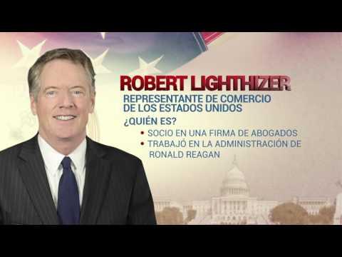 #LaHoraTrump Robert Lighthizer representante de comercio de los Estados Unidos