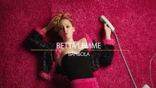 Betta Lemme - Bambola (Flying Decibels Remix)