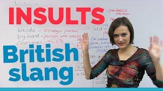 British Slang: INSULTS & childish sayings