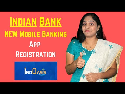 NEW Indian Bank Mobile Banking App Registration In Tamil   IndOASIS App Installation And Overview