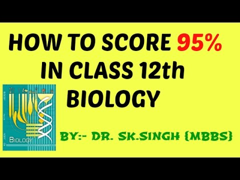 Biology  class 12th || How to score good marks 95%  CBSE 12th Board Exam in Biology 2018