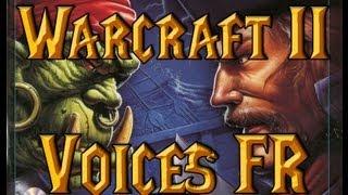 Warcraft II - Toutes les voix de l
