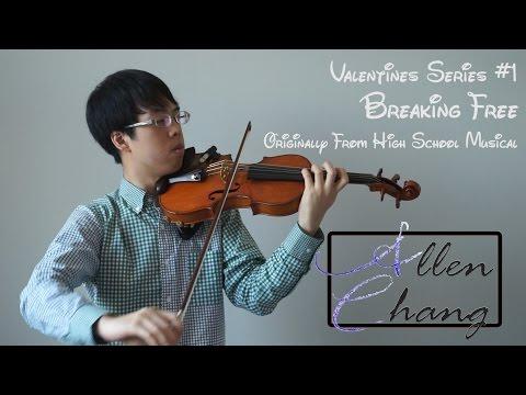 Breaking Free (High School Musical) - AllenChangViolin Violin Instrumental Cover