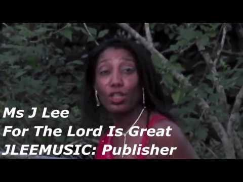 MS J LEE 'FOR THE LORD IS GREAT MOVIE 01'