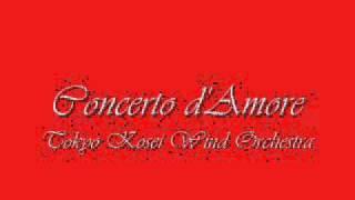 Concerto d'Amore.Tokyo Kosei Wind Orchestra.
