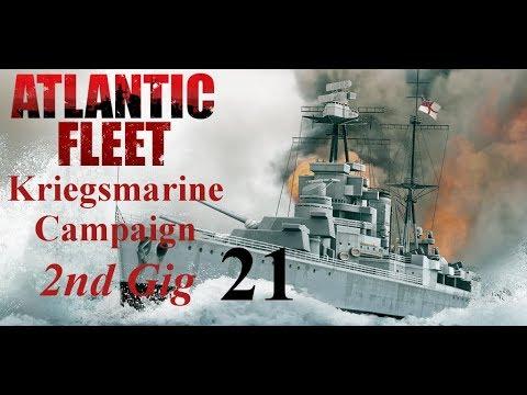 Atlantic Fleet Kriegsmarine 2nd Gig Episode 21 - Too Close!