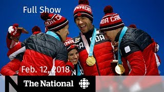 The National for Monday February 12, 2018 - Olympics, Colten Boushie, Iran