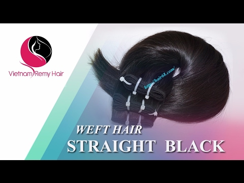 VIETNAM REMY HAIR| Weft Hair Straight Supper Soft & Smooth, No tangle, No Shedding