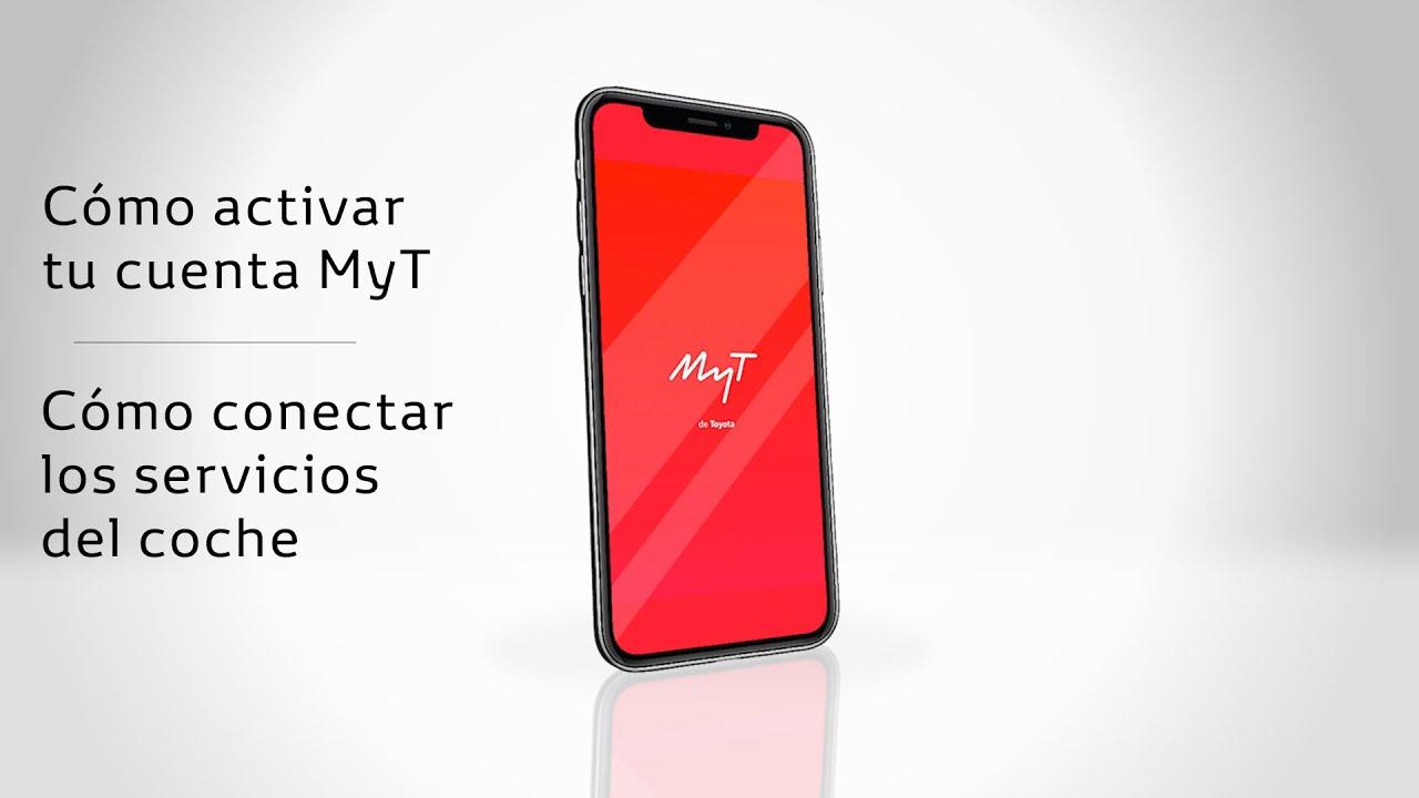 Cómo activar tu cuenta y los servicios conectados | Toyota MyT