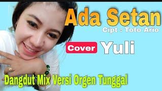 "Download Joget Mix ""ADA SETAN"" cover by Yully, 