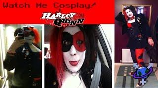 Watch Me Cosplay: Harley Quinn