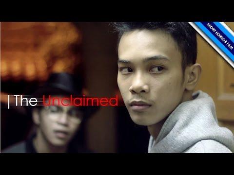 Short Horror Film - The Unclaimed
