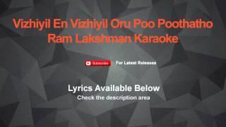 Vizhiyil En Vizhiyil Oru Poo Poothatho Karaoke Ram Lakshman Karaoke