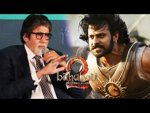 Baahubali 2 के बारे में ये क्या बोल गए Amitabh Bachchan - सुन के रह जायेंगे दंग
