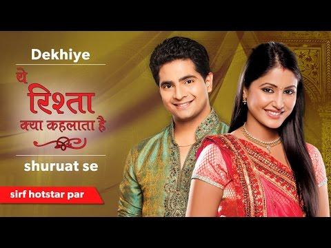 Yeh Rishta Kya Kehlata Hai - Watch all the episodes on hotstar thumbnail