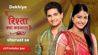 Yeh Rishta Kya Kehlata Hai - Watch all the episodes on hotstar