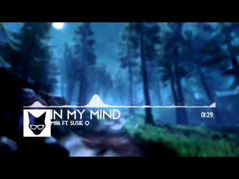 M86 ft. Susie Q – In My Mind