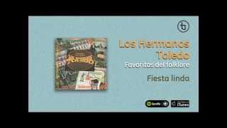 Los Hermanos Toledo / Favoritos del Folklore - Fiesta linda