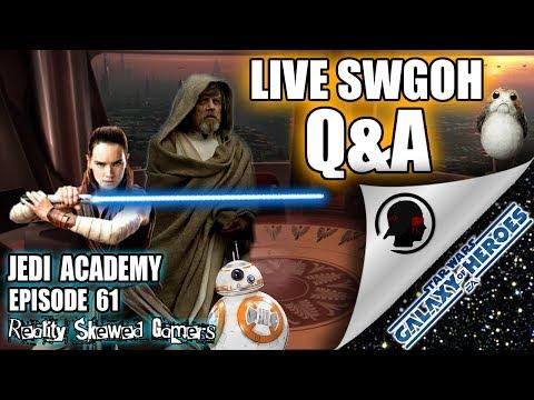 SWGOH Jedi Academy Episode 61 Live Q&A | Star Wars: Galaxy of Heroes #swgoh