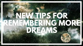 How To Remember More Dreams Easily: Simple Tips
