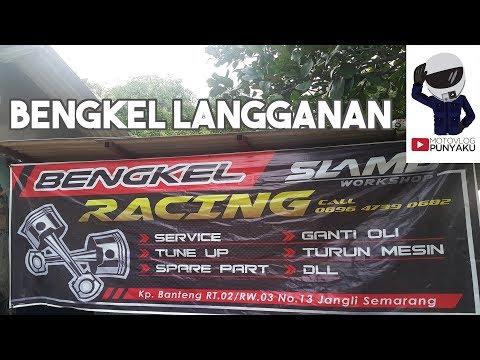 Bengkel Motor Langganan di Semarang - Slamb Workshop